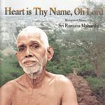 heart is thy name, ramana maharshi