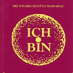 ich bin teil 2, ich bin, Sri Nisargadatta Maharaj