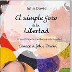 el simple gozo de la libertad, john david