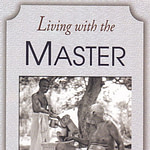 Sri Ramanasramam, Ramana Maharshi, living with the master