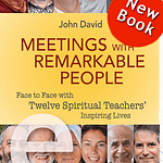 Meetings with Remarkable People Krishna Das Mooji Gangaji Ram Dass Andrew Cohen