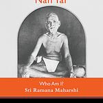 Ramana Maharshi, nan yar, who am i